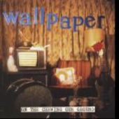 WALLPAPER-On The Chewing GumGround