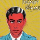 CROOKED FINGERS-Dignity & Shame