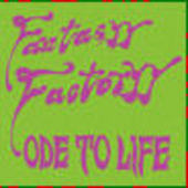 FANTASYY FACTORYY-Ode to life