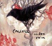 CALEXICO-Garden Ruin