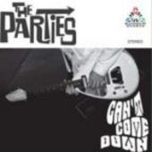 PARTIES-Can't Come Down