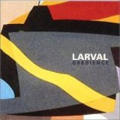 LARVAL-Obedience