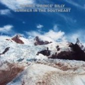 BONNIE PRINCE BILLY-Summer in the Southeast